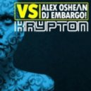 Alex Oshean, DJ Embargo - Krypton (Alex Oshean Radio Edit)