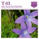 T4L - Sensation (Original Mix)