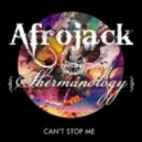 Afrojack, Shermanology - Can't Stop Me (Club Mix)