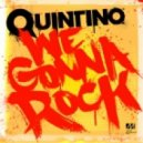 Quintino - We Gonna Rock (Original Mix)