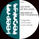 Leland McWilliams - Triumph Of The Underdog (Original Mix)