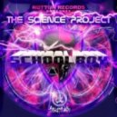 Schoolboy - The Science Project feat. Ricco Vitali (Original Mix)