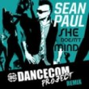 Sean Paul - She Doesn\'t Mind (Dancecom Project Remix)
