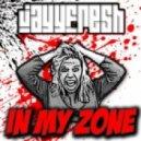 JayyFresh - In My Zone (Original Mix)