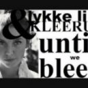 Kleerup feat. Lykke Li - Until We Bleed (Handyman Remix)