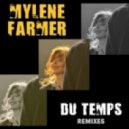 Mylene Farmer - Du temps (Tomer G Reloaded Club Mix)