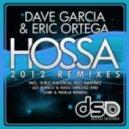 Dave Garcia, Eric Ortega - Hossa (Leo Blanco & Hugo Sanchez Remix)