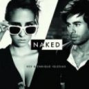 Dev feat. Enrique Iglesias - Naked (DJ Ruin Remix)