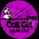 Louie Cut - Call Girl (Original Mix)