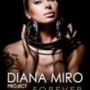 Diana Miro project - Forever (DJ Michael Trush Remix)