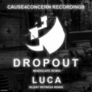 Cause4Concern - Luca (Silent Witness Remix)