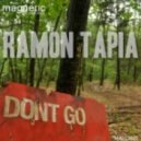 Ramon Tapia - Don\'t Go (Original Mix)