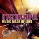 System Nipel - Music Made of Love