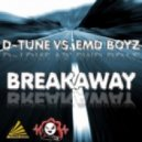 D-Tune & EMD Boyz - Breakaway (Marc Reason Remix Edit)