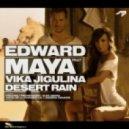 Edward Maya feat. Vika Jigulina - Desert Rain (Pee4Tee Remix)