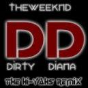 The Weeknd - D.D. (The Hi-Yah's Remix)