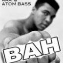 AaA & Atom Bass - Bah