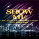 Gordon Doyle vs Mike Candys & Jack Holiday - Show Me (Dj Boris D1AMOND Mash-Up 2012)