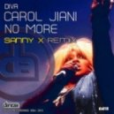 Carol Jiani - No More (Sanny X Remix)
