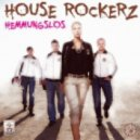 House Rockerz - Hemmungslos (Club Mix)