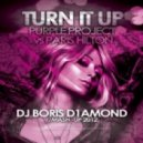 Purple Project vs Paris Hilton - Turn It Up (Dj Boris D1AMOND Mash-Up 2012)