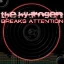 The Hydrogen -  Breaks Attention (01.2012)