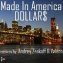 Made In America - Dollar$ (Andrey Zenkoff Cash Dub)