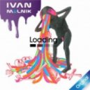 Ivan Melnik - Loading (Original Mix)