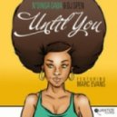 Ndinga Gaba And DJ Spen Feat Marc Evans - Until You
