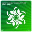 Marcella Woods, Jason Chance - Turn It Up (Vocal Mix)