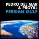 Pedro del Mar - Persian Gulf