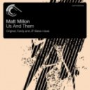 Matt Millon - Us And Them (Original Mix)