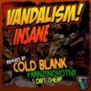 Vandalism - Insane (Original Mix)