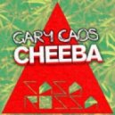 Gary Caos - Cheeba (Original Mix)