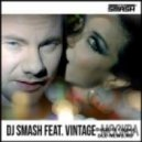 Dj Smash feat Vintage - Moscow (Alex Menco club remix)