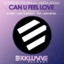Kourosh Tazmini Feat. Anda Adam - Can U Feel Love (Alex Myna Remix)