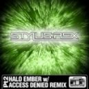 Stylus Rex - Halo Ember (Access Denied Remix)