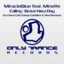 MiracleBlue feat Minette - Calling (Dave Cold Remix)