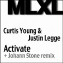 Curtis Young & Justin Legge - Activate (Johann Stone Remix)