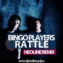 Bingo Players - Rattle (Neoline Remix)
