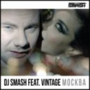 Dj Smash feat Vintage - Moscow (Radio Edit Instrumental)