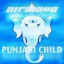 Airwave - Punjabi Child (Arto Kumanto Remix)