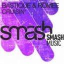 Bastique, Romee  - Cruisin (Original Version)