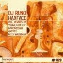DJ Runo - Haxface (Yovan Remix)