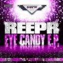 Reepr - Eye Candy (Demon Groove Remix)