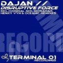DaJan - Disruptive Force (Original Mix)