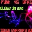 Daft Punk vs Afrojack - Technologic On Acid (Josue Carrera Bootleg)