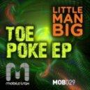Little Man Big - Straight Back (Original Mix)