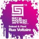 Solead  Feat. Fiord - Rua Voltaire (Original Mix)