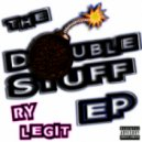 Ry Legit - The Double Stuff (Original Mix)